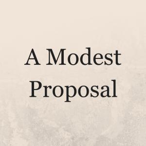 a-modest-proposal