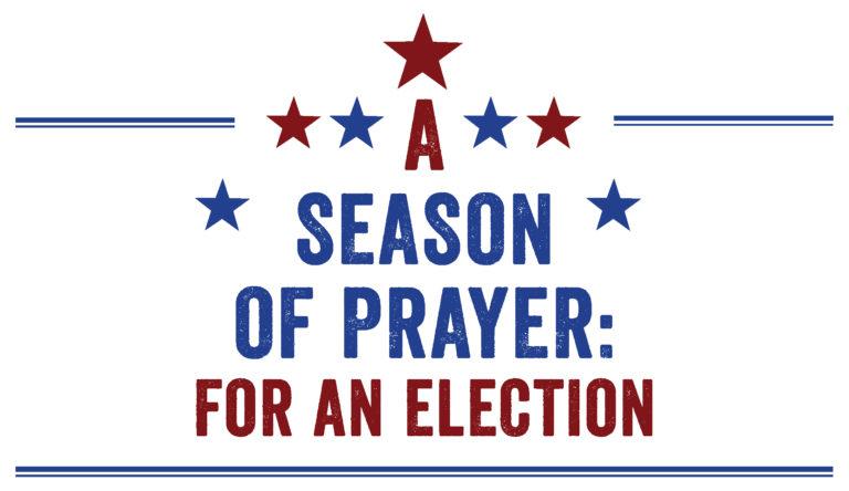 season-of-prayer_election-english-3-768x444