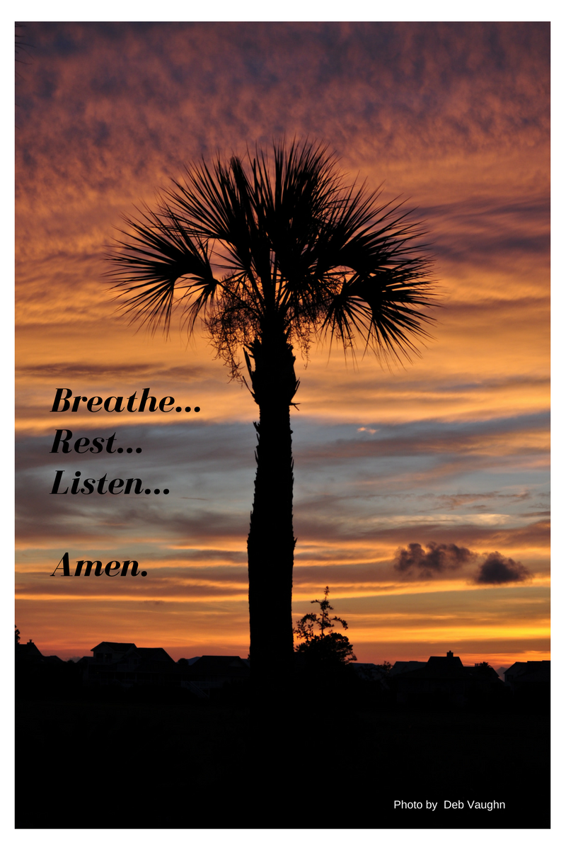 Breathe...Rest...Listen...Amen.-2