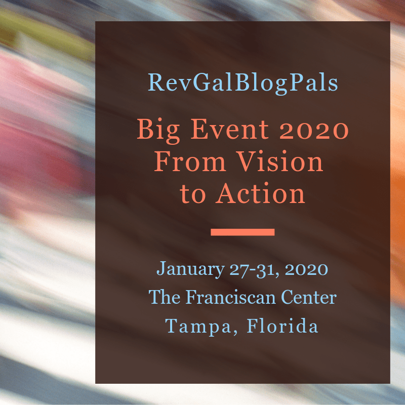 https://revgalblogpals.networkforgood.com/events/13468-big-event-2020-from-vision-to-action